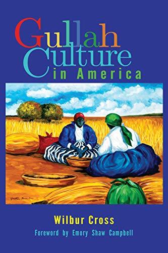 9780895875730: Gullah Culture in America