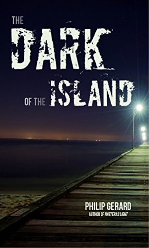 The Dark of the Island: Philip Gerard