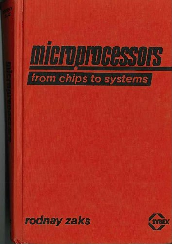 9780895880420: Microprocessors: From Chips to Systems