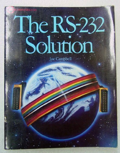9780895881403: The RS-232 Solution (SYBEX computer books)
