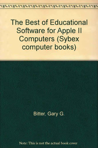 9780895882066: The Best of Educational Software for Apple II Computers (Sybex computer books)