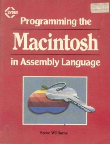 9780895882639: Programming the Macintosh in Assembly Language