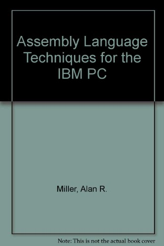 9780895883094: Assembly Language Techniques for the IBM PC