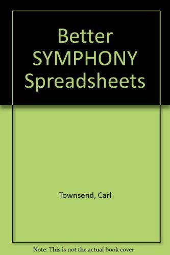 Better SYMPHONY Spreadsheets: Carl Townsend