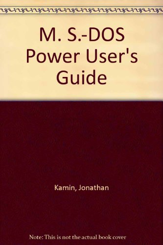 9780895883452: M. S.-DOS Power User's Guide