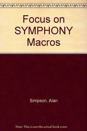 Focus on SYMPHONY Macros (0895883511) by Alan Simpson