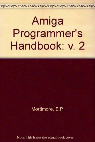 9780895883841: Amiga Programmer's Handbook: v. 2