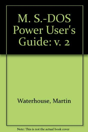 9780895884114: MS-DOS Power User's Guide