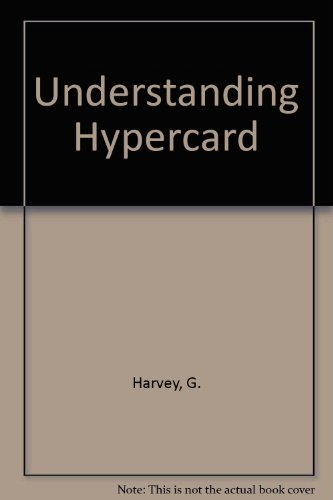 Understanding Hypercard (0895885069) by G. Harvey