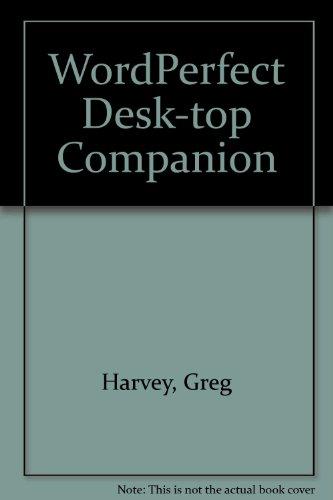 9780895885074: WordPerfect Desk-top Companion