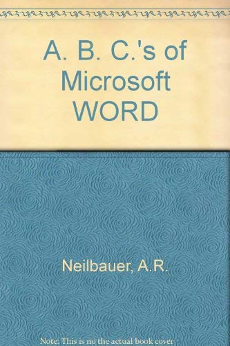 The ABC' of Microsoft Word [Paperback]: Alan R. Neibauer
