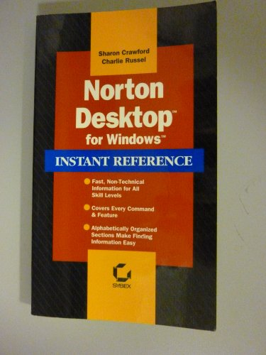 Norton Desktop for Windows: Instant Reference (Sybex Instant Reference Series) (0895888947) by Crawford, Sharon; Russel, Charlie
