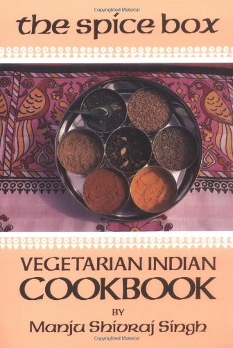9780895940537: The Spice Box: A Vegetarian Indian Cookbook (Vegetarian Cooking)