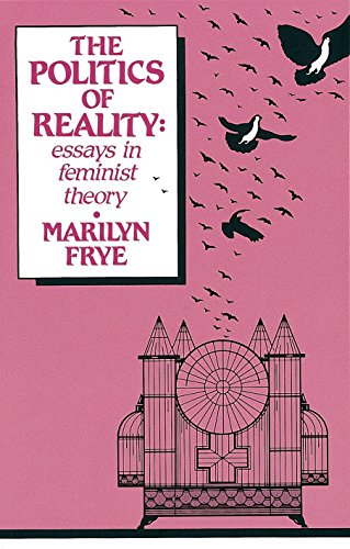 9780895940995: The Politics of Reality (The Crossing Press feminist series)