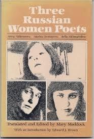 9780895941206: Three Russian women poets: Anna Akhmatova, Marina Tsvetayeva, Bella Akhmadulina