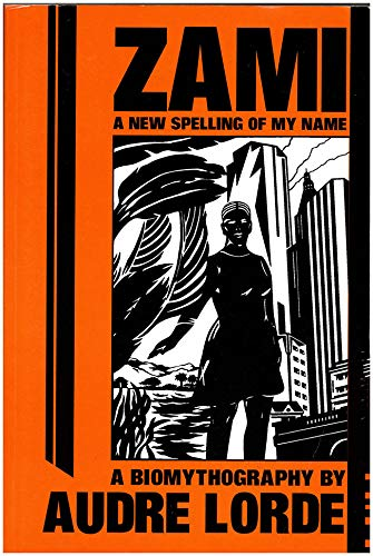 9780895941237: Zami, a new spelling of my name (Crossing Press feminist series)