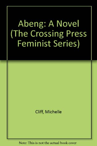 9780895941404: Abeng: A Novel (The Crossing Press Feminist Series)