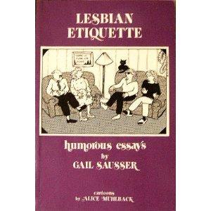 9780895941961: Lesbian Etiquette: Humorous Essays (The Crossing Press Feminist Series)
