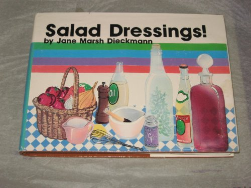9780895942241: Salad dressings! (The Crossing Press specialty cookbook series)