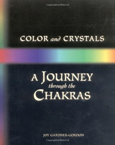 9780895942586: Color and Crystals: A Journey Through the Chakras (Crystals and New Age)