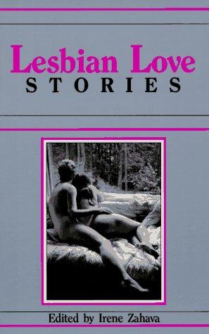 Lesbian Love Stories: Irene Zahava