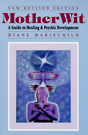 9780895943583: MotherWit: A Guide to Healing and Psychic Development