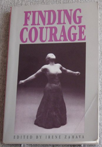 9780895943781: Finding Courage: Writings by Women