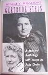 Really Reading Gertrude Stein: A Selected Anthology With Essays by Judy Grahn: Grahn, Judy