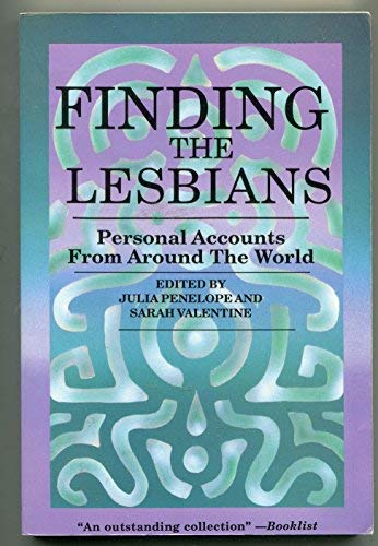 9780895944269: Finding the Lesbians: Personal Accounts from Around the World