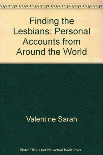 9780895944276: Finding the Lesbians: Personal Accounts from Around the World