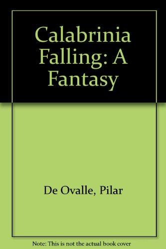 9780895944344: Calabrinia Falling: A Fantasy