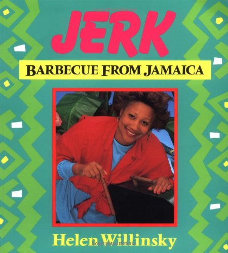 9780895944399: Jerk: Barbecue from Jamaica