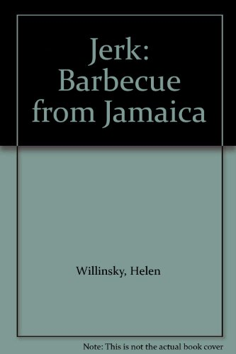 9780895944405: Jerk: Barbecue from Jamaica