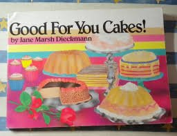 9780895944559: Good for You Cakes!