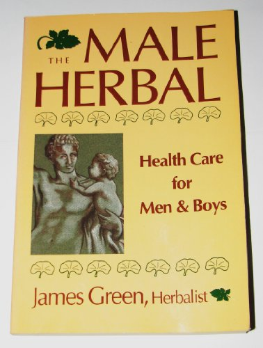 9780895944580: The Male Herbal