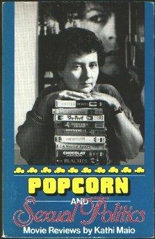 9780895944689: Popcorn and Sexual Politics