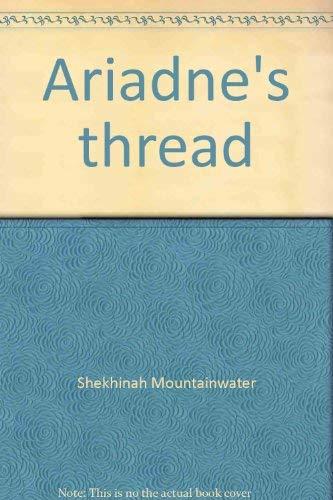 9780895944764: Ariadne's thread: A workbook of goddess magic
