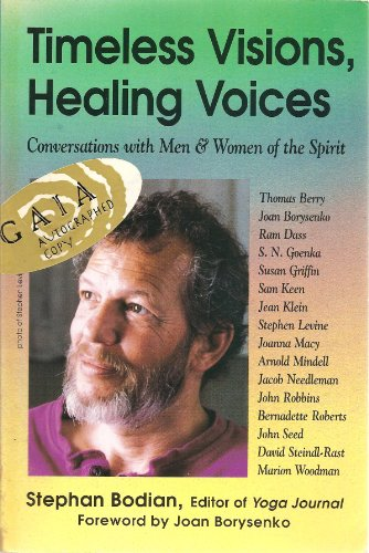 9780895944818: Timeless Visions, Healing Voices: Conversations with Men and Women of the Spirit