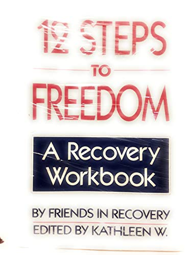 9780895944887: 12 Steps to Freedom: A Recovery Workbook