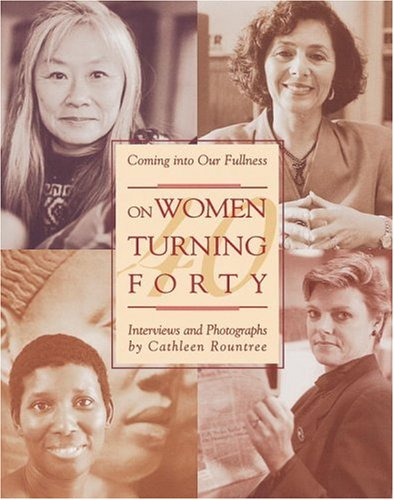 9780895945174: On Women Turning Forty: Coming into Our Fullness
