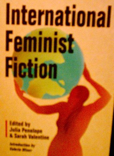 9780895945563: International Feminist Fiction