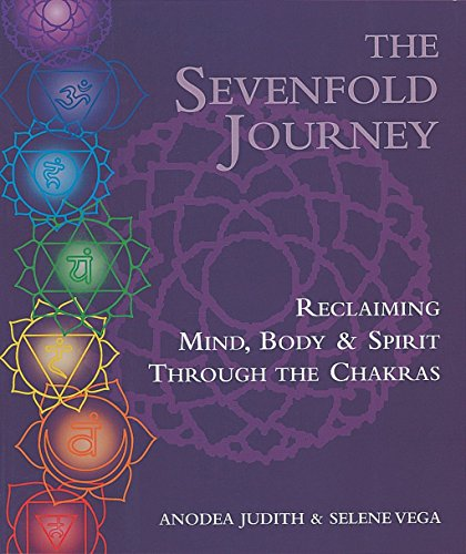 9780895945747: The Sevenfold Journey: Reclaiming Mind, Body & Spirit Through the Chakras