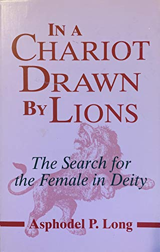 9780895945754: In a Chariot Drawn by Lions