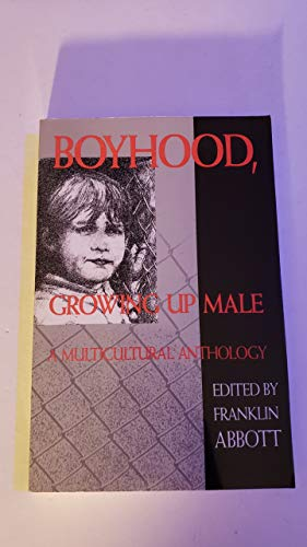9780895945815: Boyhood: Growing Up Male: A Multicultural Anthology