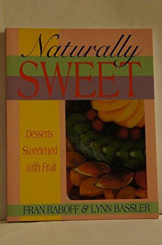 9780895946195: Naturally Sweet