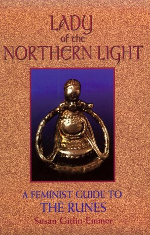 9780895946294: Lady of the Northern Light: A Feminist Guide to the Runes