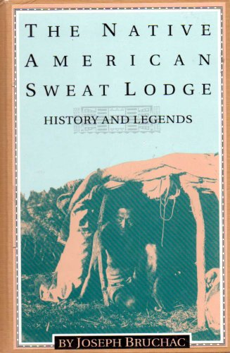 9780895946379: The native American sweat lodge: History and legends