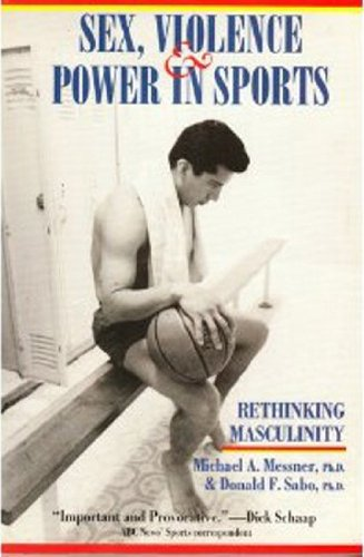 9780895946881: Sex, Violence & Power in Sports: Rethinking Masculinity
