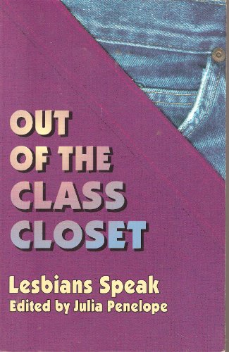 9780895947048: Out of the Class Closet: Lesbians Speak