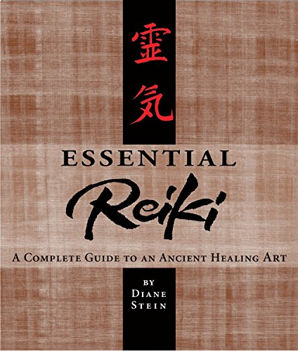 9780895947369: Essential Reiki: A Complete Guide to an Ancient Healing Art